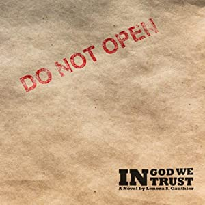 In God We Trust | [Lenora Gauthier]