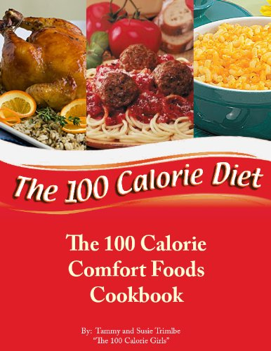 The 100 Calorie Comfort Foods Cookbook