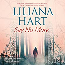 Say No More: Gravediggers, Book 3 Audiobook by Liliana Hart Narrated by Jonathan Todd Ross, Devra Woodward