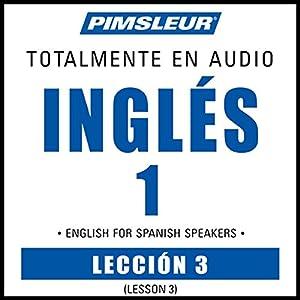 ESL Spanish Phase 1, Unit 03 Audiobook