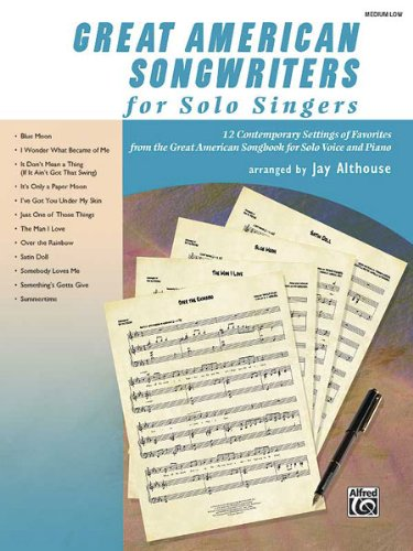 Great American Songwriters for Solo Singers: 12 Contemporary Settings of Favorites from the Great American Songbook for Solo Voice and Piano (High Voice) (CD)