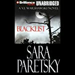 Blacklist: V. I. Warshawski, Book 11 (       UNABRIDGED) by Sara Paretsky Narrated by Sandra Burr