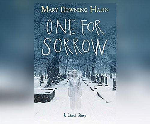 Book Cover: One for Sorrow: A Ghost Story