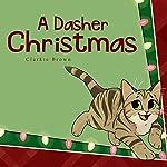 A Dasher Christmas | Clarkie Brown