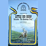 Little Big Horn (Dramatized) | [Jerry Robbins]