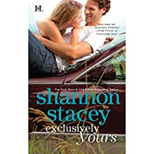 Exclusively Yours Audiobook by Shannon Stacey Narrated by Lauren Fortgang