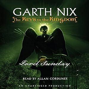 Lord Sunday: The Keys to the Kingdom #7 | [Garth Nix]