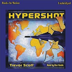 Hypershot | [Trevor Scott]