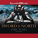 Sword of the North: The Grim Company | Luke Scull