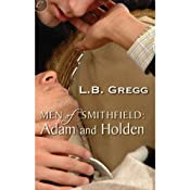 Men of Smithfield: Adam and Holden | [L. B. Gregg]