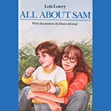 All About Sam (       UNABRIDGED) by Lois Lowry Narrated by Bryan Kennedy