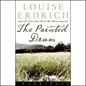The Painted Drum Audiobook by Louise Erdrich Narrated by Anna Fields