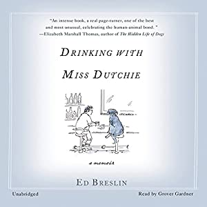 Drinking with Miss Dutchie Audiobook