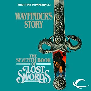 Wayfinder's Story: The Seventh Book of Lost Swords | [Fred Saberhagen]
