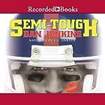 Semi-Tough   Dan Jenkins