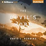 The Devil's Horn: A USAF Pararescue Thriller, Book 3 | David L. Robbins