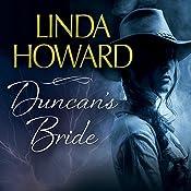 Duncan's Bride | [Linda Howard]