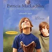 Edward's Eyes | [Patricia MacLachlan]
