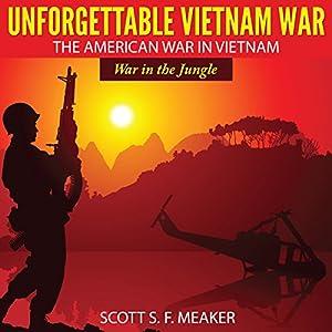 Unforgettable Vietnam War Audiobook