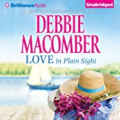 Love in Plain Sight: Love 'n' Marriage and Almost an Angel | [Debbie Macomber]