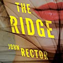 The Ridge Audiobook by John Rector Narrated by Sarah Mollo-Christensen