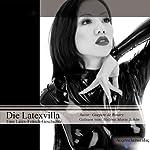 Die Latexvilla: Eine Latex-Fetisch-Geschichte | Guepere de Bovary