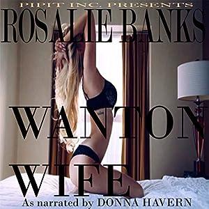 Wanton Wife Audiobook