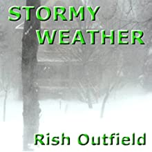 Stormy Weather Audiobook by Rish Outfield Narrated by Rish Outfield