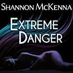 Extreme Danger: McClouds & Friends Series # 5 | Shannon McKenna