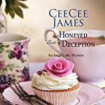 The Honeyed Taste of Deception: Walking Calamity Cozy Mystery, Book 4   CeeCee James