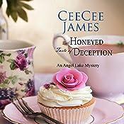 The Honeyed Taste of Deception: Walking Calamity Cozy Mystery, Book 4 | CeeCee James