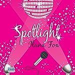 Spotlight | Ilana Fox