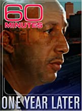 60 Minutes - One Year Later