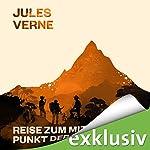 Reise zum Mittelpunkt der Erde | Jules Verne
