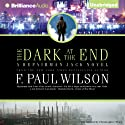 The Dark at the End: A Repairman Jack Novel, Book 15 (       UNABRIDGED) by F. Paul Wilson Narrated by Christopher Price