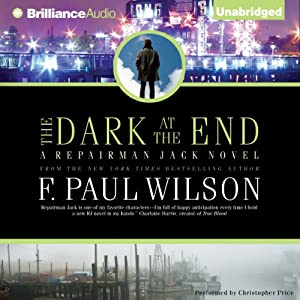 The Dark at the End: A Repairman Jack Novel, Book 15 | [F. Paul Wilson]