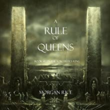A Rule of Queens: The Sorcerer's Ring, Book 13 Audiobook by Morgan Rice Narrated by Wayne Farrell