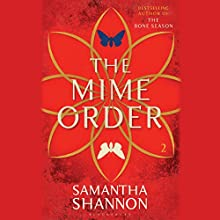 The Mime Order (       UNABRIDGED) by Samantha Shannon Narrated by Alana Kerr