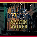 Black Diamond: A Mystery of the French Countryside (       UNABRIDGED) by Martin Walker Narrated by Robert Ian MacKenzie