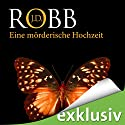 Eine mörderische Hochzeit (Eve Dallas 03) Audiobook by J. D. Robb Narrated by Tanja Geke