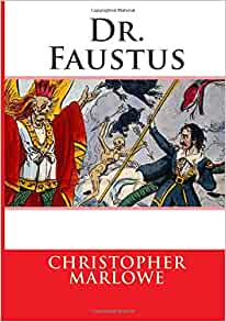 Marlowe's Doctor Faustus: Summary & Analysis