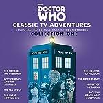 Doctor Who: Classic TV Adventures Collection One: Seven full-cast BBC TV soundtracks | Kit Pedler,Gerry Davis,Malcolm Hulke,Douglas Adams