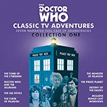 Doctor Who: Classic TV Adventures Collection One: Seven full-cast BBC TV soundtracks Audiobook by Kit Pedler, Gerry Davis, Malcolm Hulke, Douglas Adams Narrated by To Be Announced