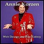 Web Design and Free Kidney | Annie Korzen