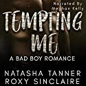 Tempting Me Audiobook by Natasha Tanner, Roxy Sinclaire Narrated by Meghan Kelly