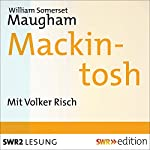 Mackintosh | William Somerset Maugham
