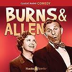 Burns & Allen: Keep Smiling | George Burns,Gracie Allen