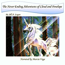 The Never Ending Adventures of Cloud and Penelope Audiobook by Jill A. Logan Narrated by  Marcia