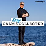Stay Calm and Collected: Settle Your Nerves with Subliminal Messages |  Subliminal Guru