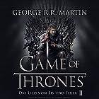 Game of Thrones - Das Lied von Eis und Feuer 2 (       ungekürzt) von George R. R. Martin Gesprochen von: Reinhard Kuhnert